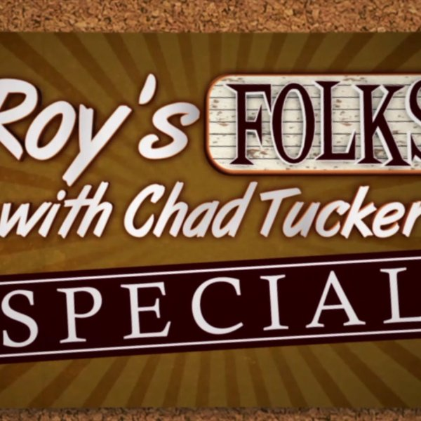 FOX8's Roy's Folks Special with Chad Tucker