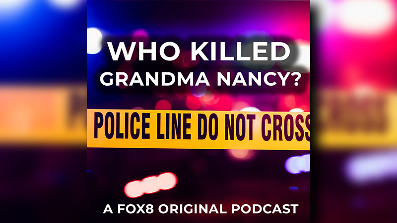 'Who Killed Grandma Nancy' – the podcast