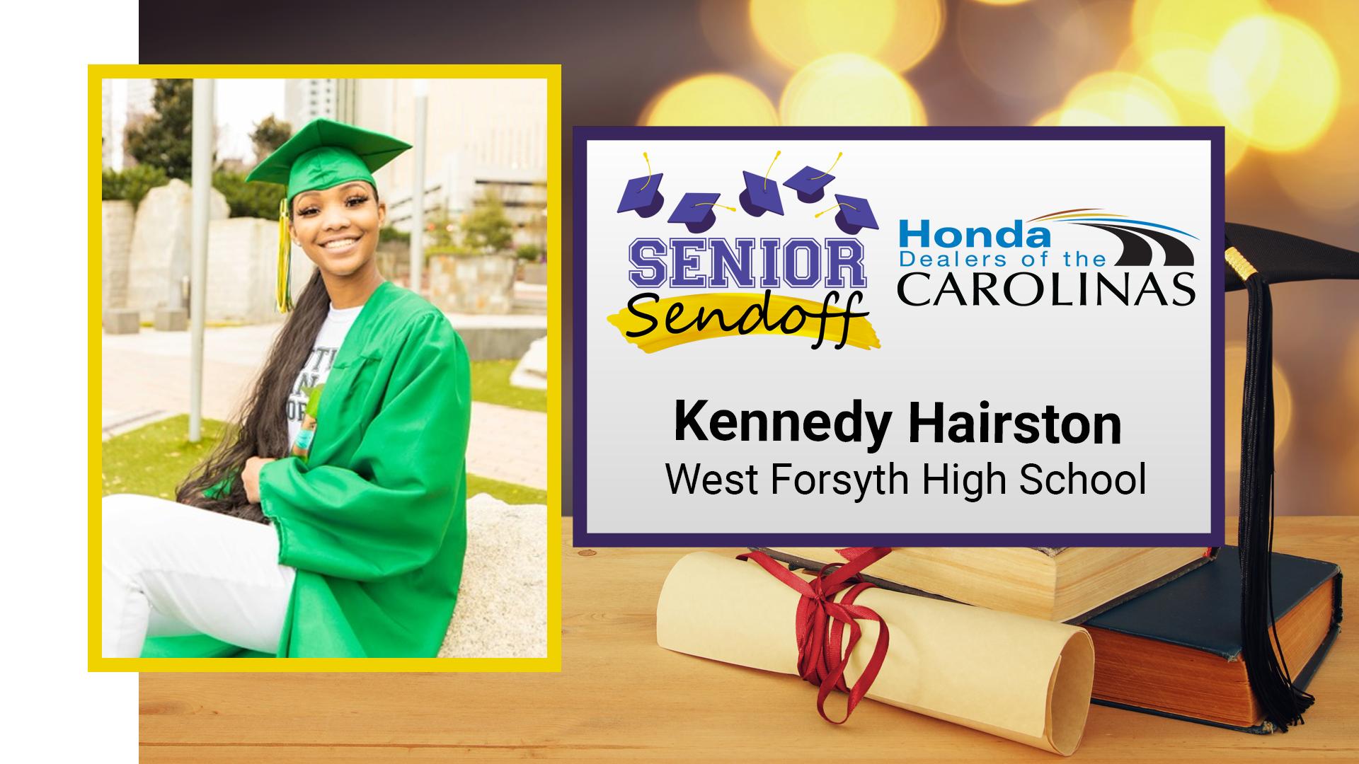 FOX8 Senior Sendoff: Kennedy Hairston